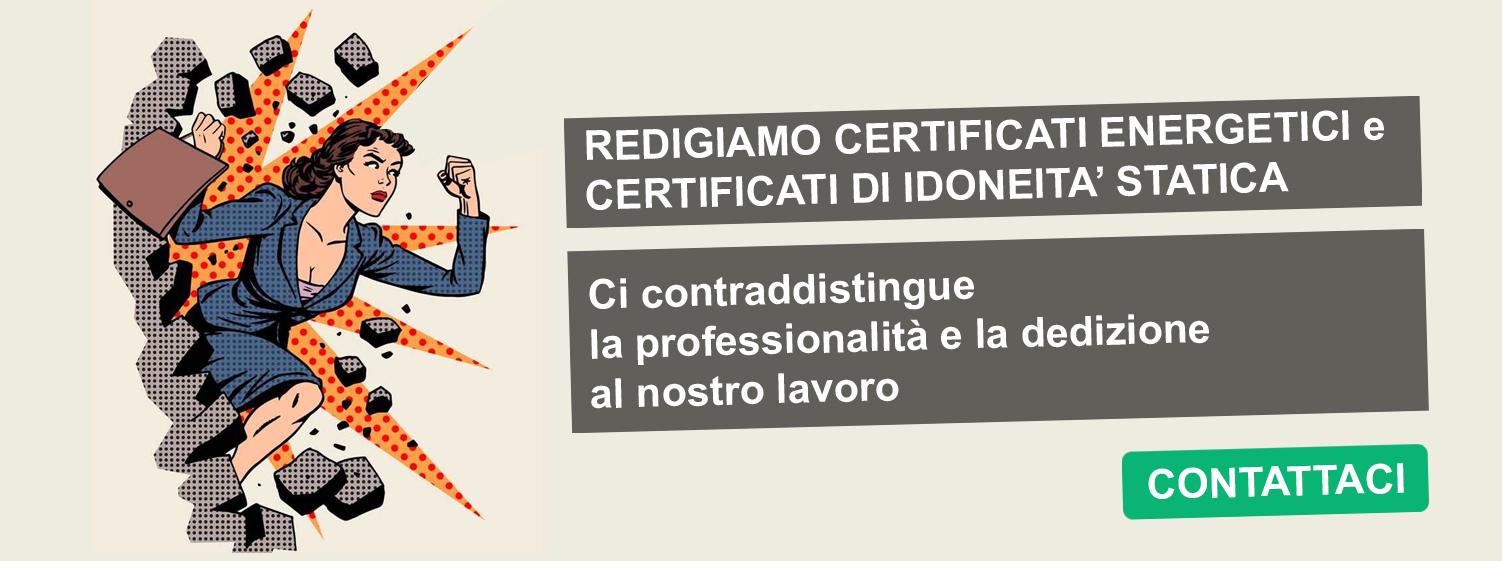 Certificazione energetica e Certificato di Idoneità Statica